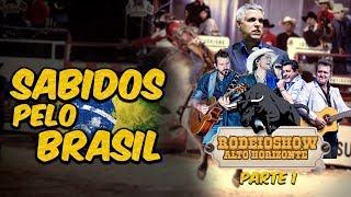 SABIDOS PELO BRASIL - RODEIO SHOW ALTO HORIZONTE (PARTE 1)