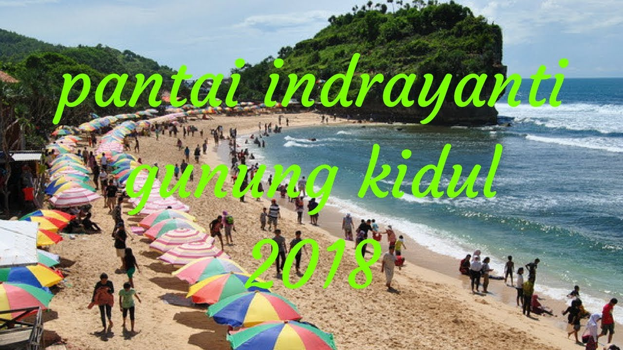 Pantai Indrayanti Jogja 2018 Youtube