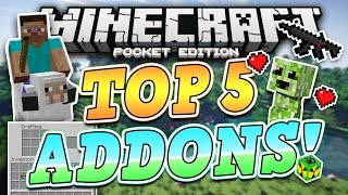 TOP 5 BEST ADDONS for Minecraft Pocket Edition (iOS & Android)
