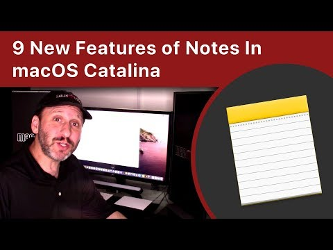 9 New Features Of Notes In MacOS Catalina