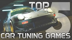 Best Car Tuning Customization Games - My TOP 5 | PC XBOX PS |