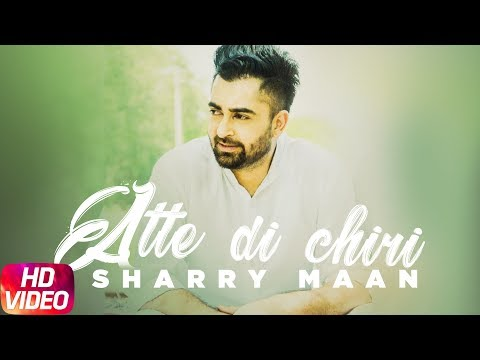 Aatte Di Chiri (Full Video) | Sharry Mann | Latest Punjabi Song 2018 | Speed Records