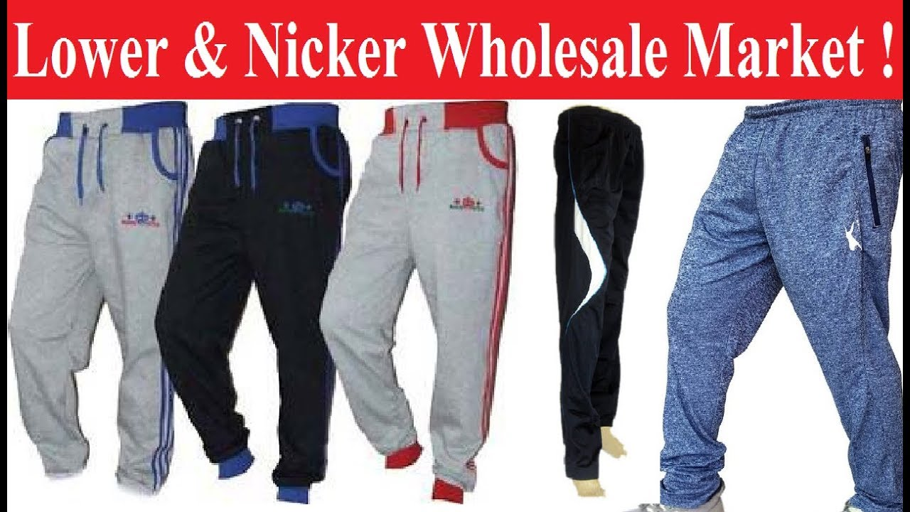 4fc5b3d454a Lower   Nicker wholesale market Delhi ! Lower wholesale market ! Best Place  For Business !