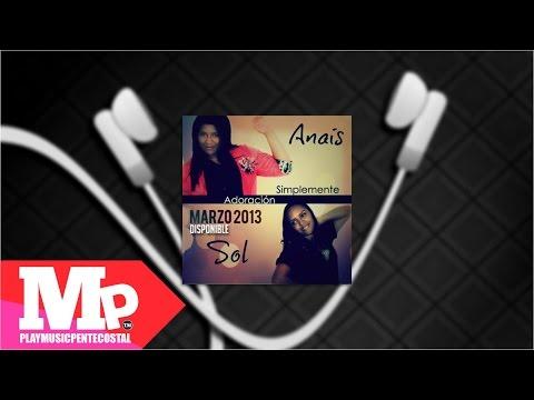 TODO SE LO DEBO A EL | Anais & Sol (VyV Band - Solo Audio)