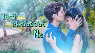 Teri Mohabbat Ne Dil    sad love story    Yuvraj & Laxmi    New version Song    Rukuu creation.