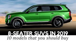 Top 10 Spacious 8-Seaters in 2019: New and All-Time Favorite SUVs