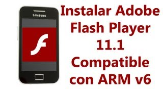Como Instalar Flash Player 11.1 Galaxy Ace