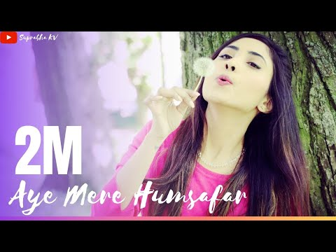 Aye Mere Humsafar | All Is Well | Female Version by Suprabha KV | Arijit Singh