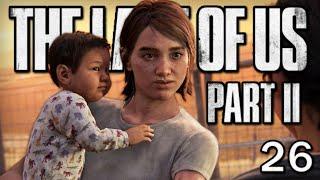 The Last of Us 2 - La vie rêvée   Let's Play #26