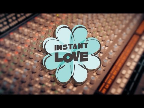 Introducing INSTANT LOVE