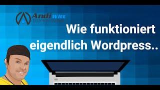 Wie funktioniert Wordpress - Die Technik hinter Wordpress