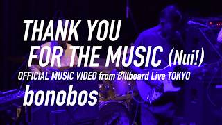 bonobos - THANK YOU FOR THE MUSIC