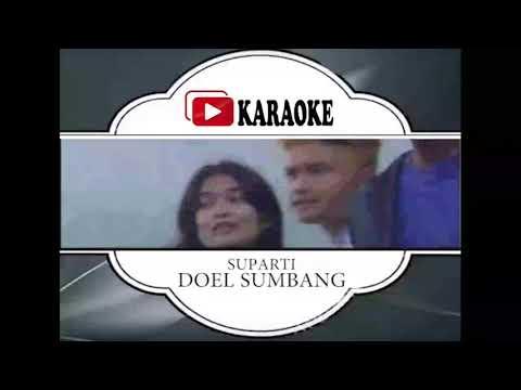 Lagu Karaoke DOEL SUMBANG - SUPARTI (POP SUNDA) | Official Karaoke Musik Video