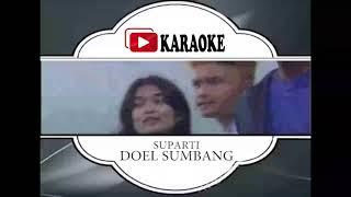 Lagu Karaoke DOEL SUMBANG - SUPARTI (POP SUNDA)   Official Karaoke Musik Video