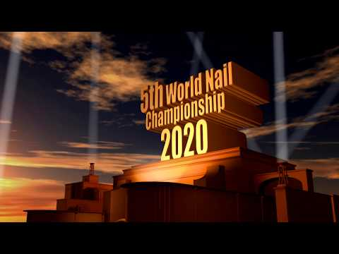5th World Nail Championship 2020 NEXT LEVEL - NEXT REVOLUTION