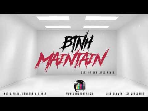 BTNH - Maintain (DOOL Remix)