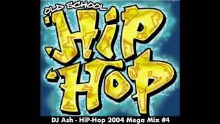dj-ash-hip-hop-2004-mega-mix-4
