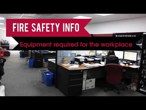 Fire Protection Equipment Required For The Workplace