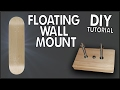 Floating Skateboard Wall Mount DIY Tutorial!