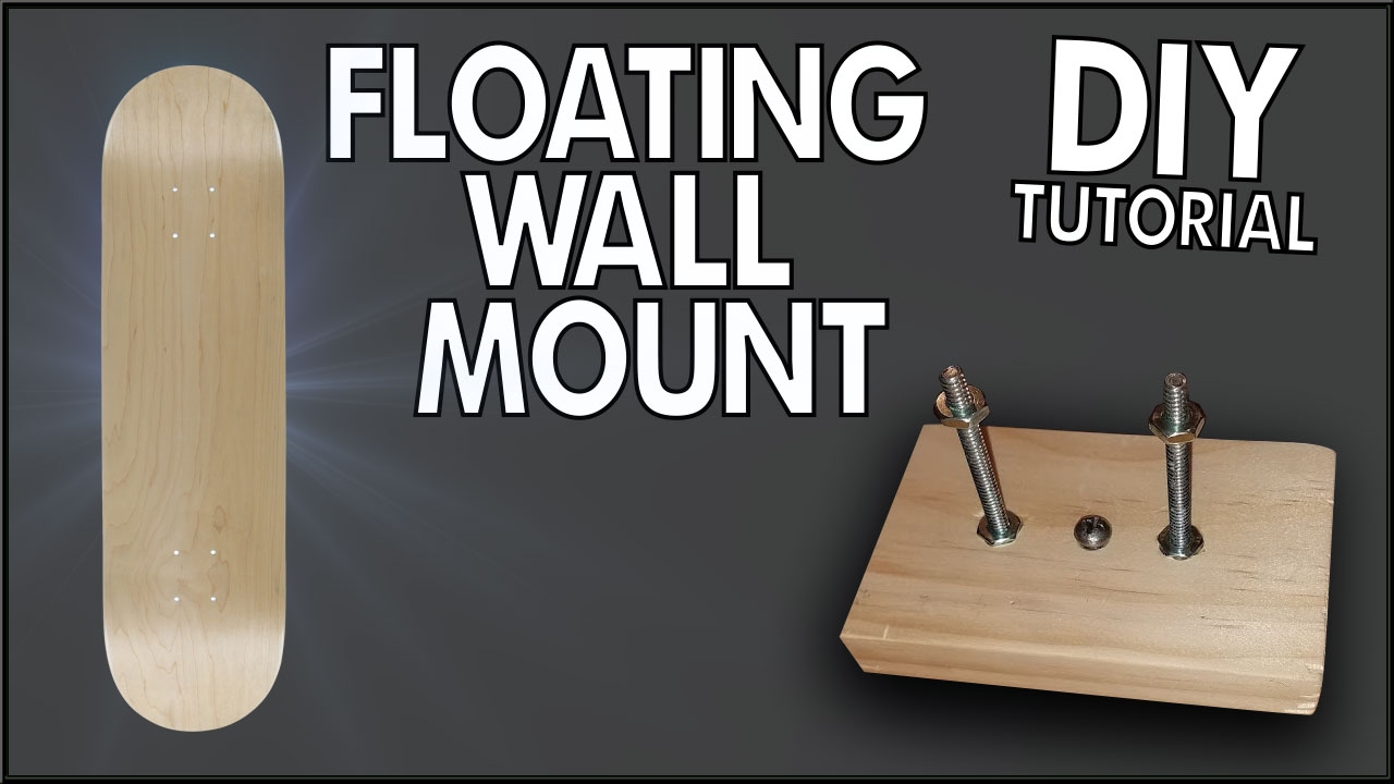 Floating Skateboard Wall Mount Diy Tutorial Youtube