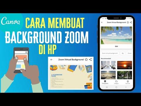 Cara Membuat Desain Background Zoom Di Hp Tutorial Canva Youtube