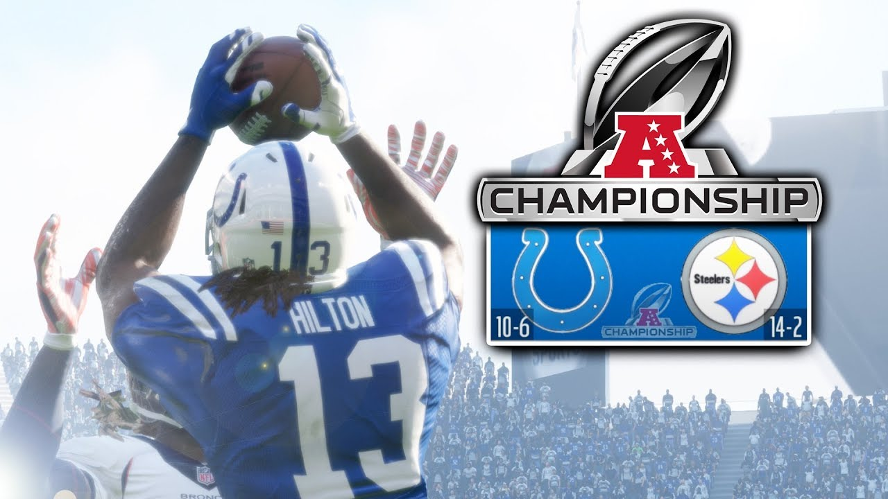 AFC CHAMPIONSHIP! Madden 18 Colts Connected Franchise Ep. 35 (S2)