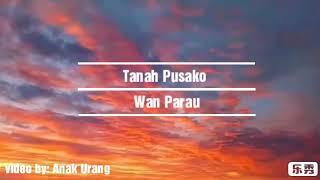 Single Terbaru -  Tanah Pusako Wan Parau