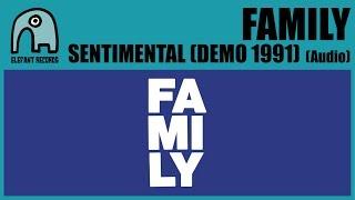 FAMILY - Sentimental (Demo 1991) [Audio]