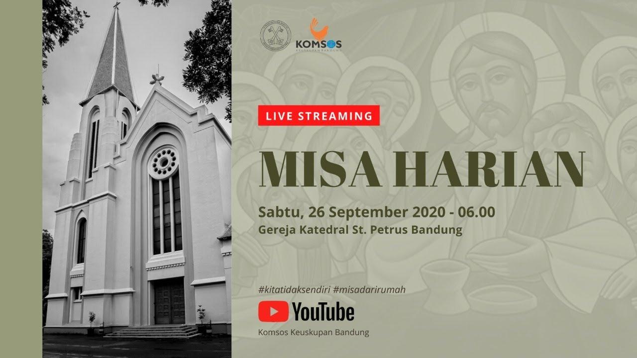 Misa Harian 26 September 2020 - Gereja Katedral St. Petrus Bandung