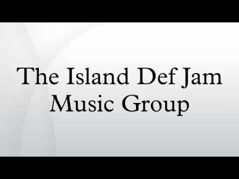 The Island Def Jam Music Group