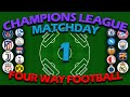 Four Way Football - UEFA Champions League 2019-20 - Match Day 1 - Algodoo