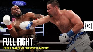 FULL FIGHT | Joseph Parker vs. Shawndell Winters