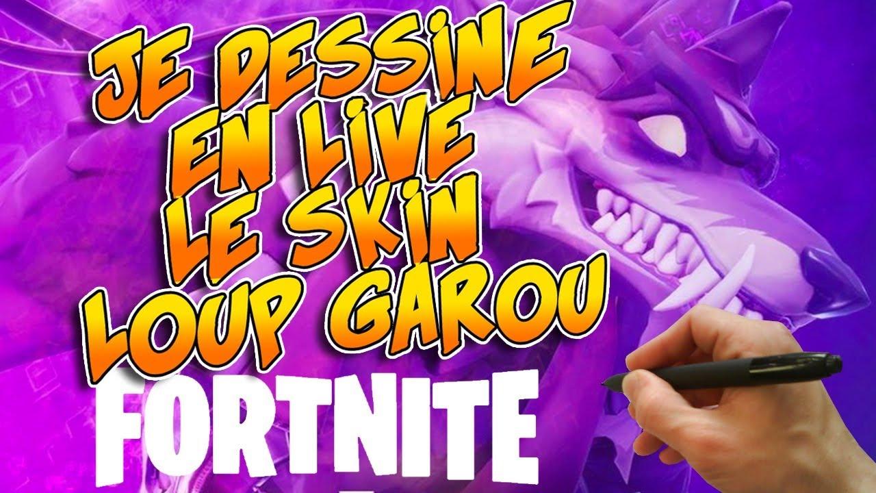 Je Dessine Le Skin Loup Garou De Fortnite Rediffusion Live Youtube