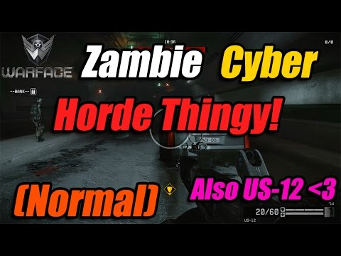 Warface PC | New Zombie Cyborg Horde Mode | Normal Difficulty | Cyborg Horde Mode Gameplay!