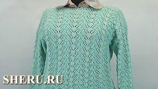 Вязание спицами пуловера Урок 55 часть 2 из 3