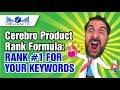 Cerebro Product Rank Formula: Winning Ninja Tactic to Rank #1 for Your Keywords