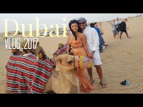The Best Dubai Vlog 2017 - Burj Khalifa - Tarj Hotel - Aquadventure - Desert Safari