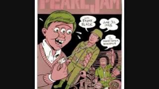 Pearl Jam KKK Took My Baby Away