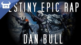 DESTINY EPIC RAP | Dan Bull