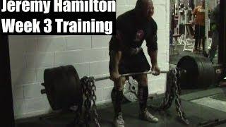 Jeremy Hamilton: Week 3 Powerlifting Training 16.12.13 To 22.12.13