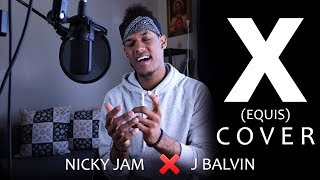 J Balvin X Nicky Jam - X EQUIS Cover by Dr. Verzo The Melody