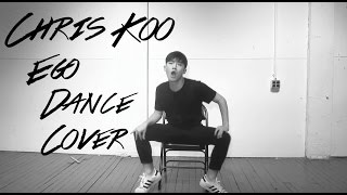 Chris Koo - Ego Dance Cover