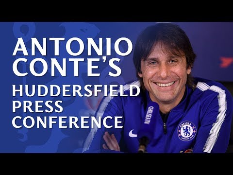 Antonio Conte press conference | Chelsea v Huddersfield