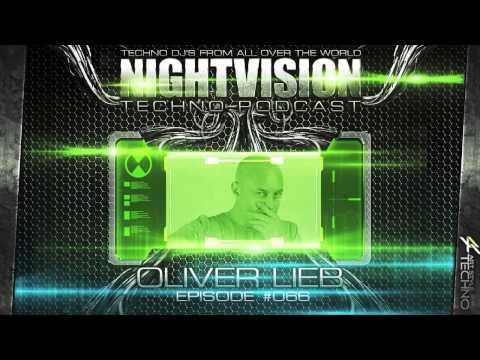 Oliver Lieb [DE] - NightVision Techno PODCAST 66 pt.2