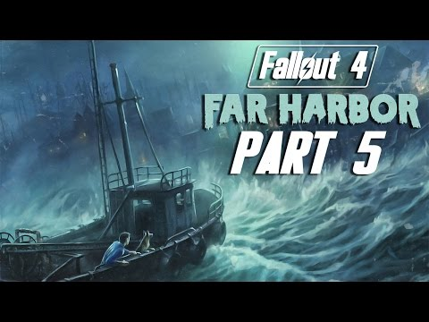 "Fallout 4 - Far Harbor DLC - Let's Play - Part 5 - ""Settlement Hustler"""