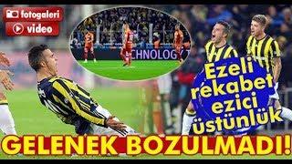 Galatasaray vs Fenerbahce DERBİ 2018