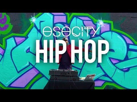 Hip Hop Mix 2018  The Best of Hip Hop 2018 by OSOCITY