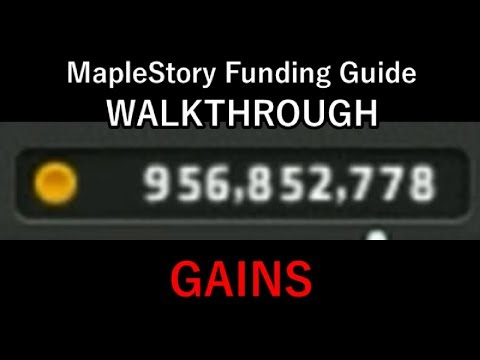 "MapleStory Funding Guide WALKTHROUGH 2018 Episode 10: ""(Almost) OUR FIRST BILLION MESOS!"""