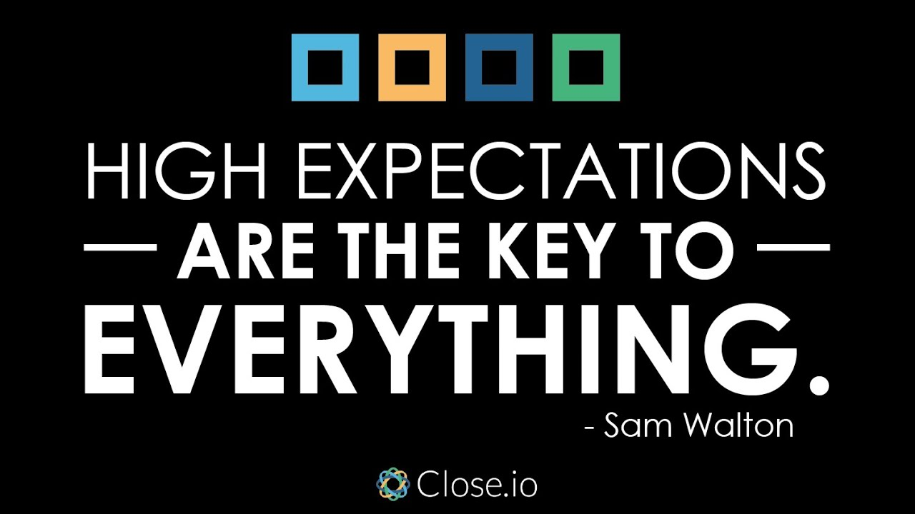 Sales Motivation Quote: High Expectations Are The Key To