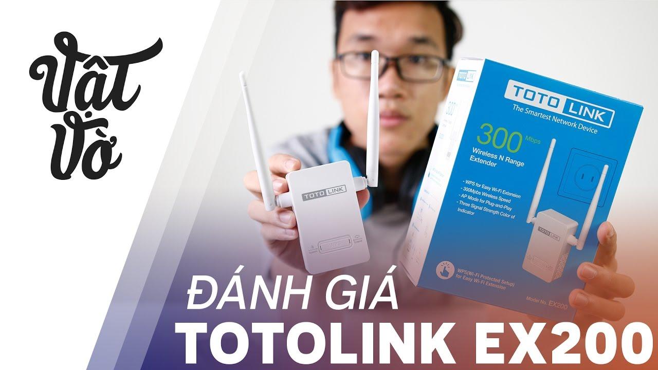 Vật Vờ| TOTOLINK EX200: tưởng không cần mà cần không tưởng